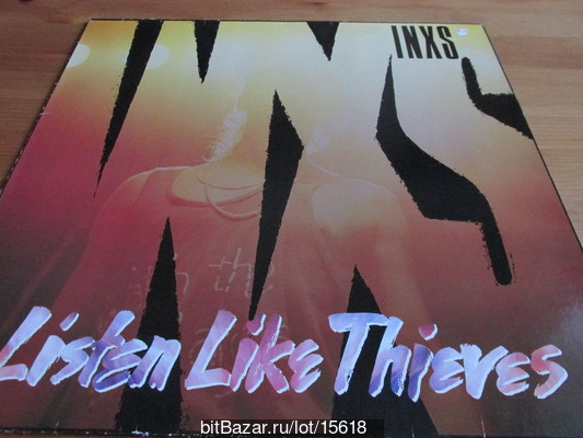 INXS (new wave). Listen Like Thieves. 1985