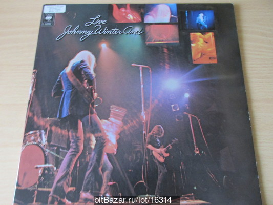 Johnny WINTER And  (blues rock). Johnny Winter And Live . 1971