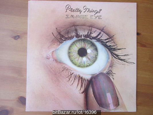 PRETTY THINGS (r&b, rock). Savage Eye. 1975